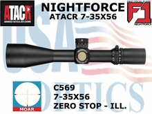 &#42NIGHTFORCE ATACR 7-35x56 F1 MOAR WITH ZERO STOP - ILLUMINATED