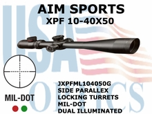 AIM SPORTS XPF 10-40X50 MIL-DOT DUAL ILLUMINATED