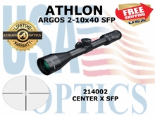 ATHLON ARGOS 2-10X40 CENTER X SFP