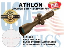 ATHLON CRONUS BTR 4.5-29x56 APRS FFP IR MIL ILLUMINATED - BROWN