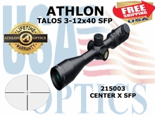 ATHLON TALOS 3-12x40 CENTER X SFP