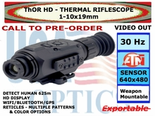 ATN ThOR HD 640 1-10x19<BR>THERMAL RIFLESCOPE
