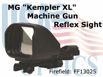 "Firefield MG ""Kemper XL"" Machine Gun Reflex Sight"