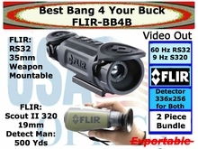 FLIR RS 32 35mm & SCOUT ll 320 19mm - BEST BANG 4 YOUR BUCK BUNDLE