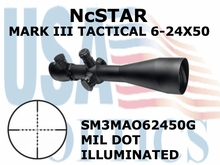 NcSTAR MARK III TACTICAL 6-24X50 MIL DOT ILLUMINATED