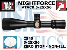 NIGHTFORCE  ATACR 5-25X56 F1 TReMoR3 WITH ZERO STOP - NON-ILL.