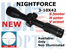 NIGHTFORCE SHV 3-10x42 IHR NON ILLUMINATED