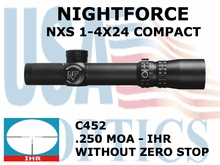 NIGHTFORCE NXS 1-4X24 COMPACT IHR WITHOUT ZERO STOP