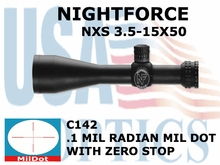 NIGHTFORCE NXS 3.5-15x50 Mil-Dot WITH ZERO STOP