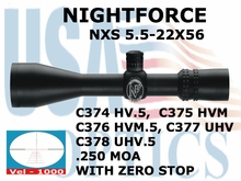 NIGHTFORCE NXS 5.5-22x56 VEL 1000 WITH ZERO STOP