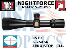 NIGHTFORCE ATACR 5-25x56 F1 MIL-C W/ZERO HOLD - ILLUM