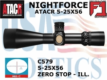 &#42NIGHTFORCE ATACR 5-25x56 F1 MIL-C WITH ZERO HOLD - ILLUMINATED