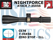 NIGHTFORCE ATACR 7-35x56 F1 MIL-C WITH ZERO STOP - ILLUMINATED