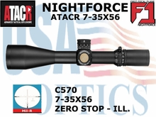 *NIGHTFORCE ATACR 7-35x56 F1 MIL-R WITH ZERO STOP - ILLUMINATED