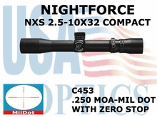 NIGHTFORCE NXS 2.5-10X32 MIL-DOT WITH ZERO STOP