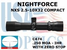 NIGHTFORCE NXS 2.5-10X32 COMPACT IHR WITH ZERO STOP