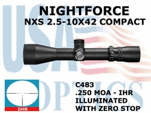 NIGHTFORCE NXS 2.5-10X42 COMPACT IHR ILLUMINATED WITH ZERO STOP