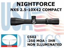 NIGHTFORCE NXS 2.5-10X42 COMPACT IHR NON ILLUMINATED