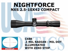 NIGHTFORCE NXS 2.5-10X42 COMPACT MIL DOT ILLUMINATED W/ ZERO STOP