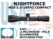 NIGHTFORCE NXS 2.5-10X42 COMPACT MIL-R ILLUMINATED WITH ZERO STOP