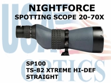 NIGHTFORCE SPOTTING SCOPE TS-82 XTREME HI-DEF 20-70X STRAIGHT