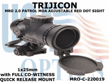 TRIJICON MRO PATROL 2.0 MOA ADJUSTABLE RED DOT SIGHT 1x25 with FULL CO-WITNESS Q.R. MOUNT