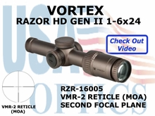 "VORTEX RAZOR HD GEN II 1-6x24 VMR-2 MOA <BR><STRONG><FONT COLOR = ""RED"">LIMITED AVAILABILITY</FONT></STRONG>"