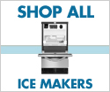 <b>Shop All Ice Makers</b>