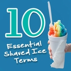 10 Essential Terms Every Shaved Ice User Should Know