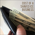Cost of a Shaved Ice Business