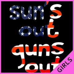 American Flag Sun's Out Guns Out Girl's T-Shirt