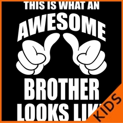 Awesome Brother Kids T-shirt