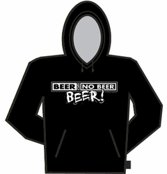 Beer Or No Beer Hoodie