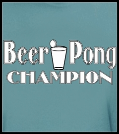 Beer Pong Shirts - Beer Pong Champion T-Shirt