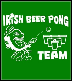 Beer Pong Shirts - Irish Beer Pong Team T-Shirt