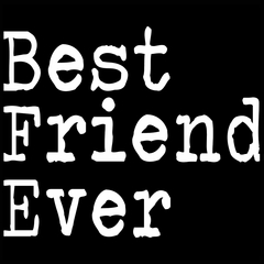 Best Friend Ever Mens T-shirt