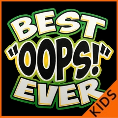 Best oops Ever Kids T-shirt