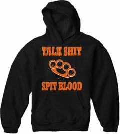 "Biker SweatShirts - ""Talk Shit Spit Blood"" Biker Hoodie"