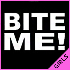 Bite Me! Girls T-Shirt