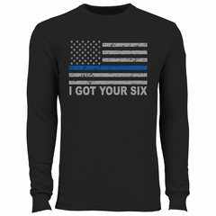 Blue Line American Flag - I Got Your Six - Blue Lives Matter Thermal Shirt
