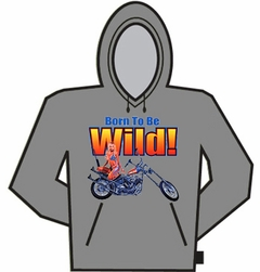 Born To Be Wild Hoodie
