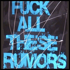 "Bulzeye Revolution ""Fu*k All These Rumors"" Couture T-Shirt"