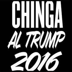 Chinga Al Trump Mens T-shirt