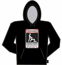 Choking Hazard Hoodie