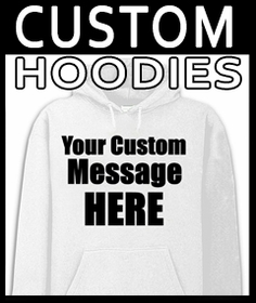 Custom Saying Hoodies