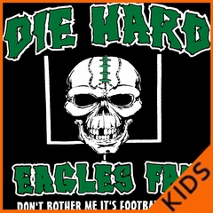 Die Hard Eagles Fan Football Kids T-shirt