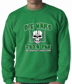 Die Hard Jets Fan Football Crewneck Sweatshirt
