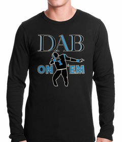 Dab On 'Em Football Player Thermal Shirt