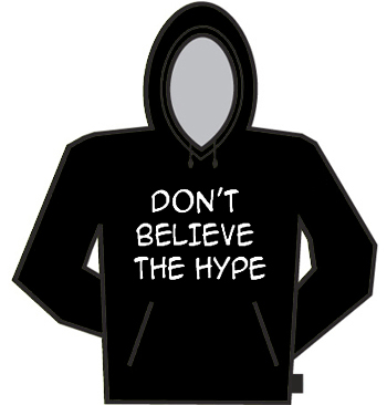 don 39 t believe the hype hoodie. Black Bedroom Furniture Sets. Home Design Ideas