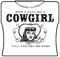 Don't Call Me A Cowgirl Girls T-Shirt